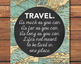 travel as much as you can
